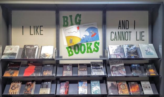 I like Big Books and I cannot lie display